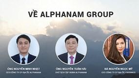 """Alphanam Group: Lợi nhuận èo uột vẫn """"đánh dấu"""" loạt dự án khủng"""