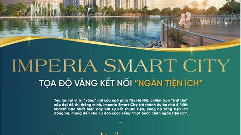 Imperia Smart City - Tọa độ vàng kết nối 'ngàn tiện ích'