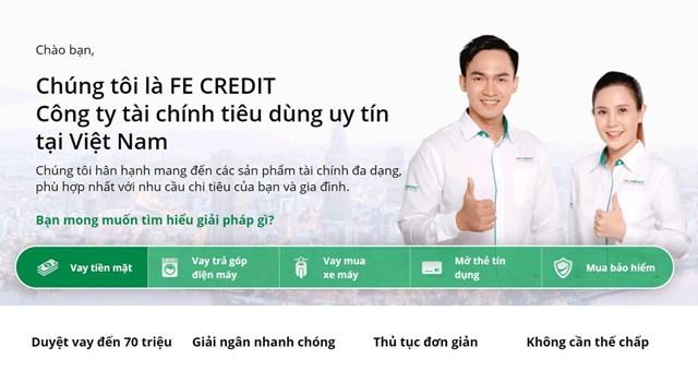 Một số khách hàng phản ánh về việc không vay vốn nhưng vẫn có khoản nợ tại FE Credit, nghi bị làm giả hồ sơ vay. Ảnh: FE Credit.