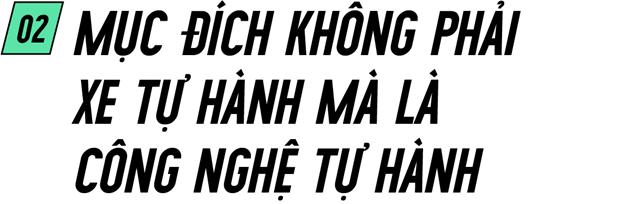Chiếc xe tự lái Made in Vietnam đầu tiên: Sự điên rồ của những người không muốn sống một đời nhàm chán - Ảnh 4