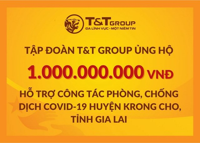 Tập đoàn T&T Group ủng hộ huyện Krông Cho 1 tỷ đồng để hỗ trợ phòng chống dịch Covid-19.