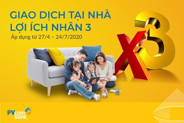 'Giao dịch tại nhà, lợi ích nhân 3' cùng PVcomBank - Ảnh 1