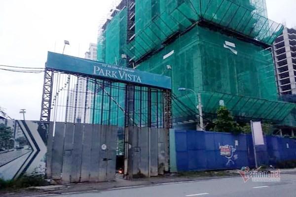 Dự án Park Vista có nhiều sai phạm, chủ đầu tư ngưng thi công thời gian dài.