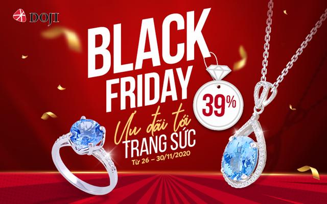 Chương trình Black Friday của DOJI là dịp chiêm ngưỡng và mua sắm các dòng trang sức đẳng cấp với mức giá hấp dẫn chưa từng có.